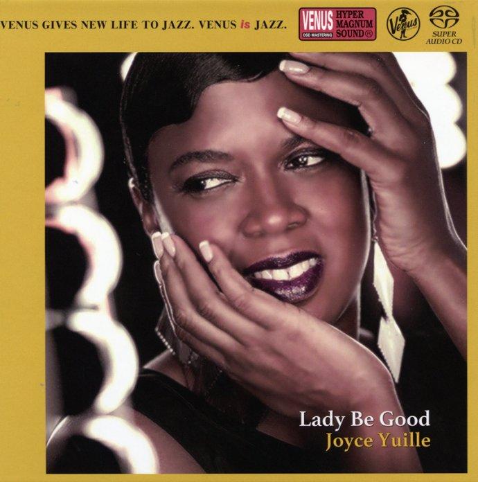 Joyce Yuille - Lady be Good【SACD ISO】