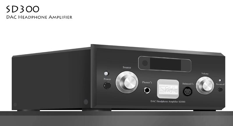Soulnote SD300简略听感--轻柔细腻,素雅之声